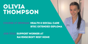 Olivia Thompson - Health and Social Care BTEC
